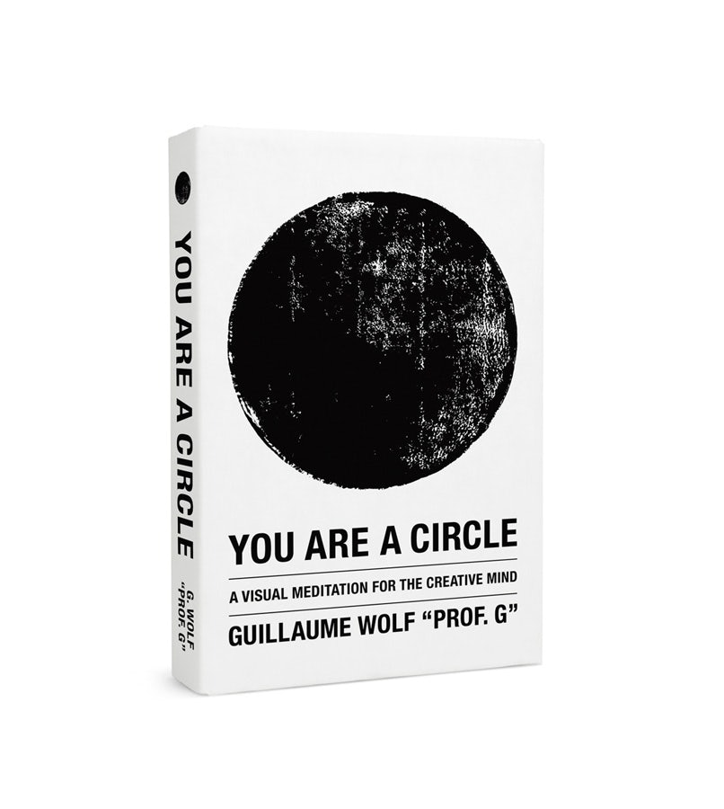 You Are a Circle by Prof G